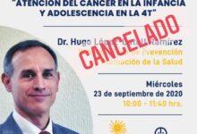 Photo of Hugo López-Gatell cancela conferencia programada en foro de cáncer infantil.